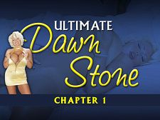 Ultimate Dawn Stone Chapter 1